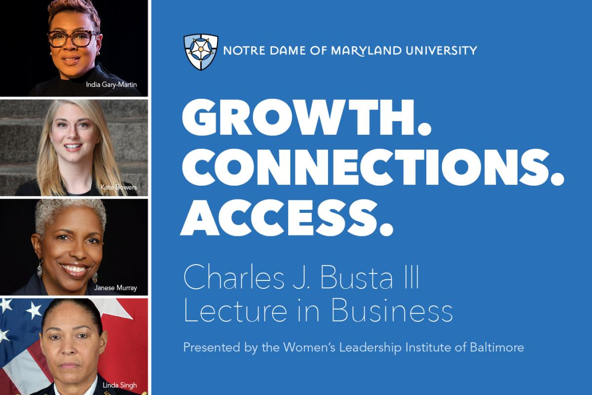Growth. Connections. Access. Busta Lecture in Business