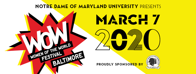 WOW Baltimore Presented by Notre Dame of Maryland University on March 7, 2020