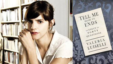 Dr. Valeria Luiselli and her book Tell Me How It Ends