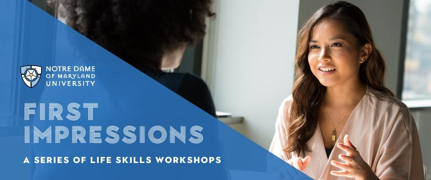 first impressions, a series of like skills workshops